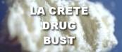 La Crete Drug Bust