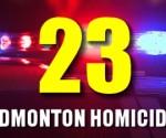 This is Edmonton's 23rd homicide in 2016.