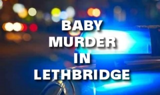 Baby Murder in Lethbridge
