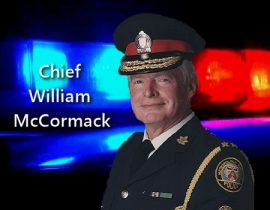 Chief McCormack served as a proud member of what was then known as the Metropolitan Toronto Police Force for 35 years, including his tenure as Chief between 1989 and 1995.